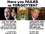 Osama Bin Laden: Has Bush failed or forgotten?